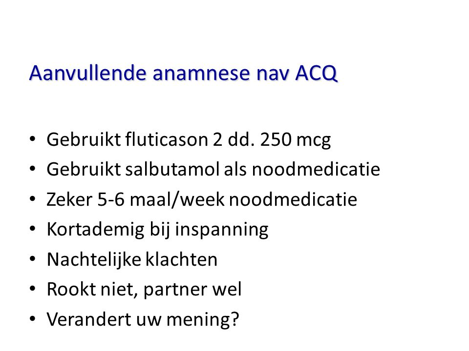 Aanvullende anamnese nav ACQ
