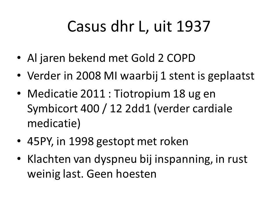 Casus dhr L, uit 1937 Al jaren bekend met Gold 2 COPD