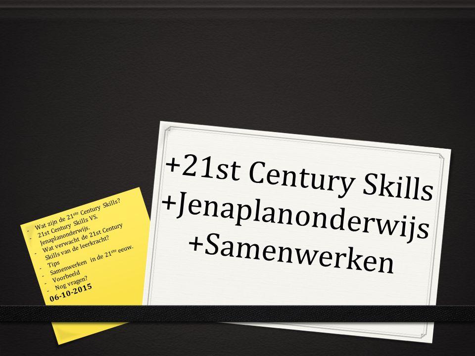 +21st Century Skills +Jenaplanonderwijs +Samenwerken
