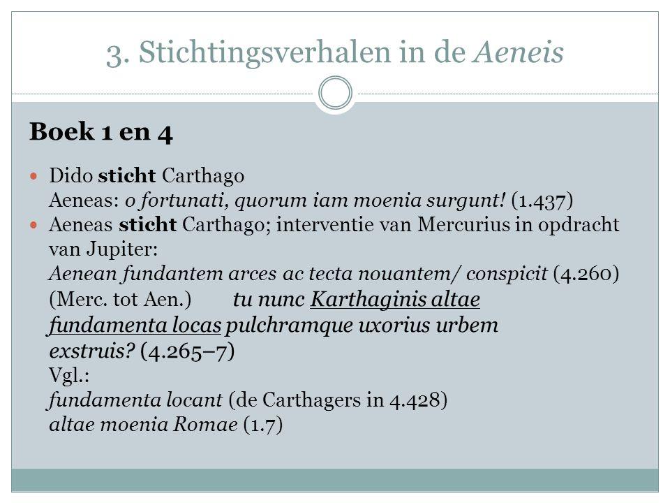 3. Stichtingsverhalen in de Aeneis