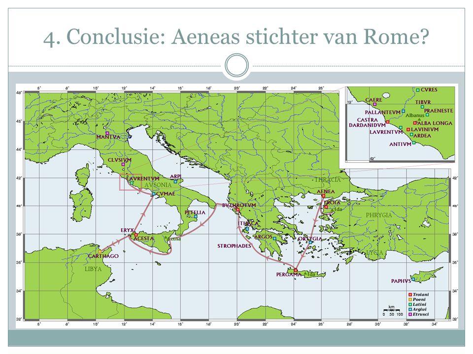 4. Conclusie: Aeneas stichter van Rome