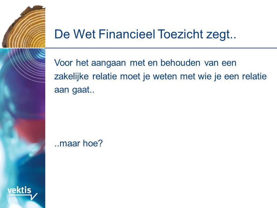 De Wet Financieel Toezicht zegt..