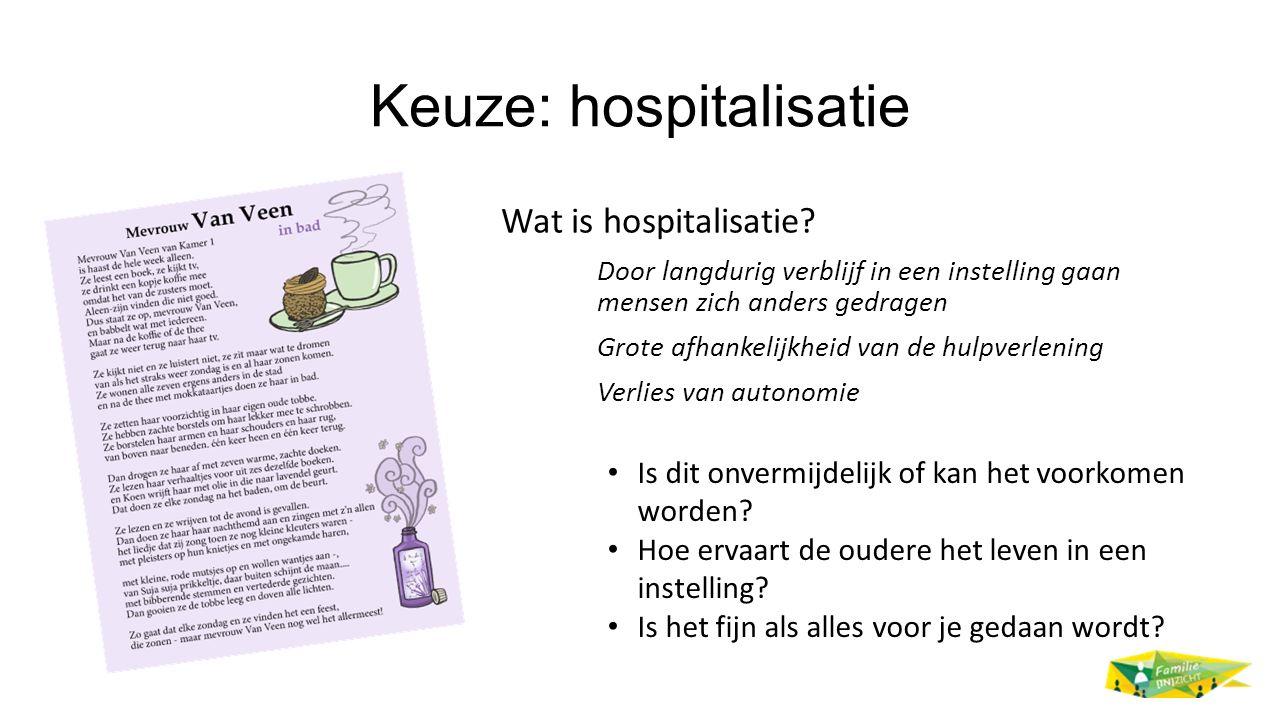 Keuze: hospitalisatie