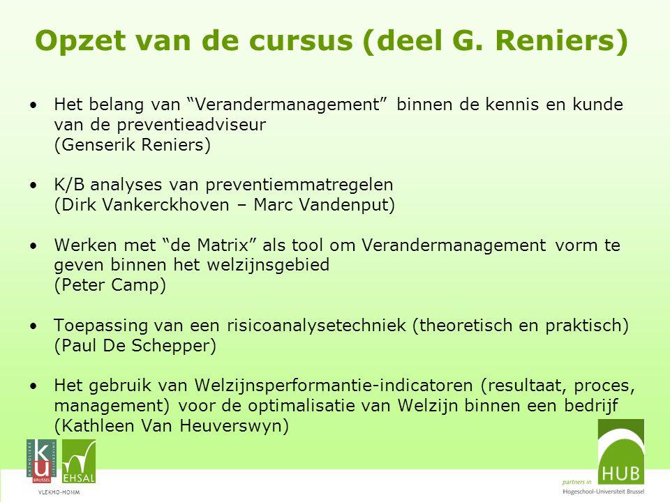 Opzet van de cursus (deel G. Reniers)