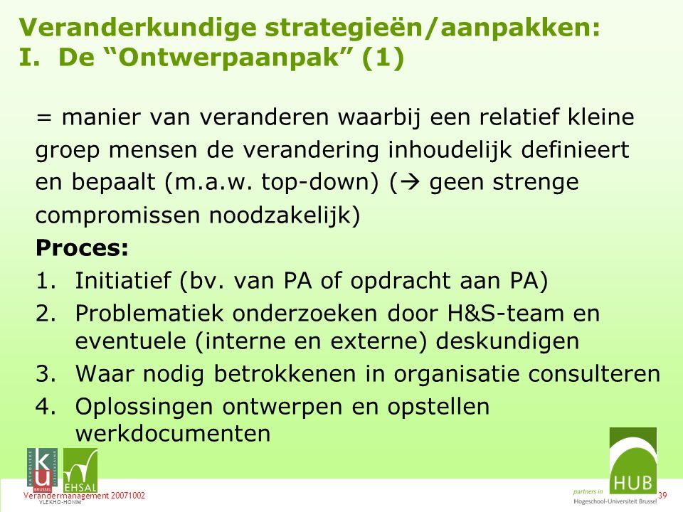Veranderkundige strategieën/aanpakken: I. De Ontwerpaanpak (1)