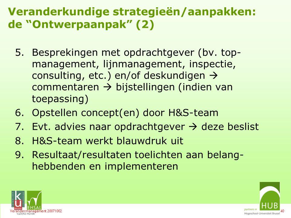 Veranderkundige strategieën/aanpakken: de Ontwerpaanpak (2)