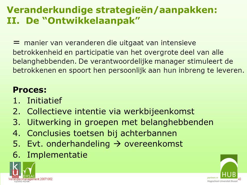 Veranderkundige strategieën/aanpakken: II. De Ontwikkelaanpak