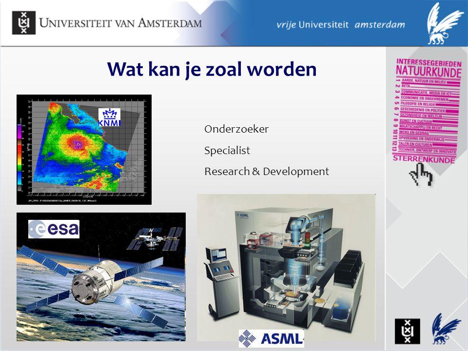 Wat kan je zoal worden Onderzoeker Specialist Research & Development