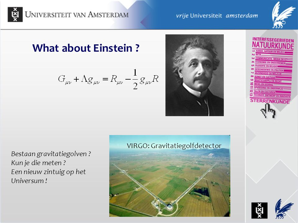 What about Einstein VIRGO: Gravitatiegolfdetector
