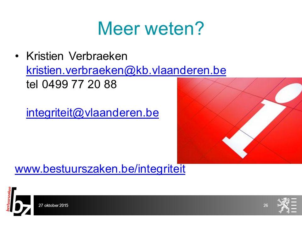 Meer weten Kristien Verbraeken kristien.verbraeken@kb.vlaanderen.be tel 0499 77 20 88 integriteit@vlaanderen.be.