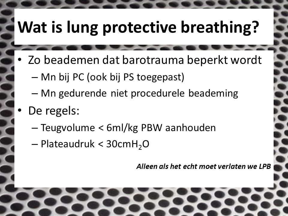 Wat is lung protective breathing