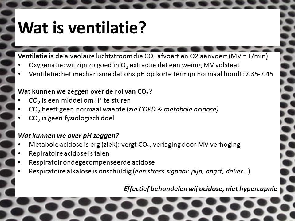 Wat is ventilatie Ventilatie is de alveolaire luchtstroom die CO2 afvoert en O2 aanvoert (MV = L/min)