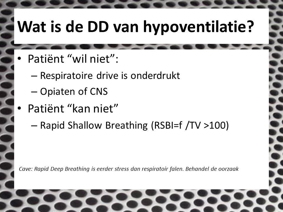 Wat is de DD van hypoventilatie