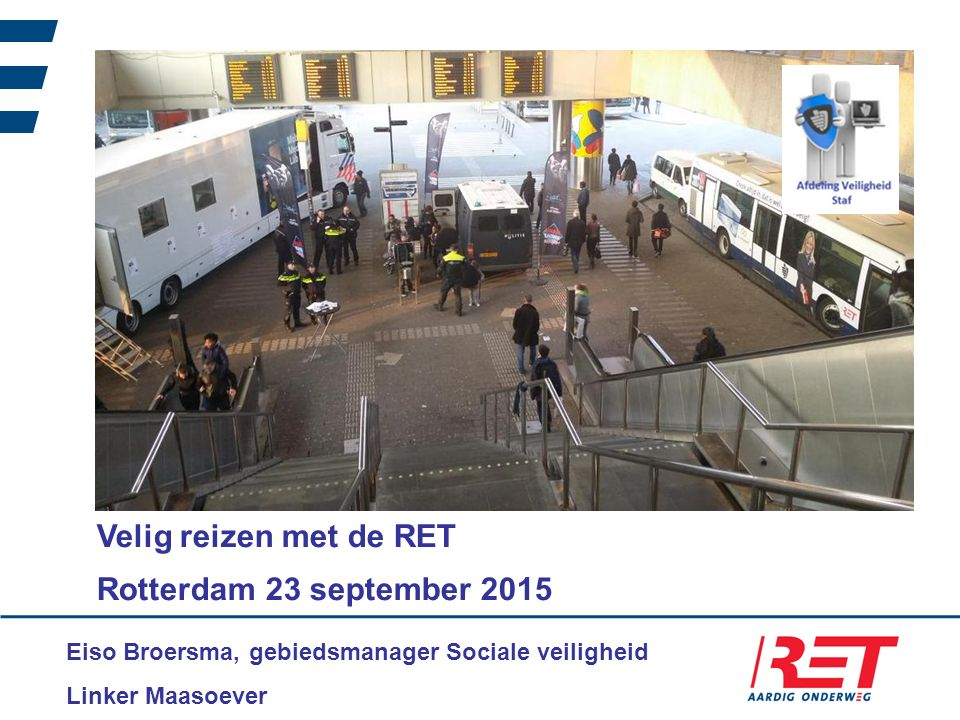 Velig reizen met de RET Rotterdam 23 september 2015