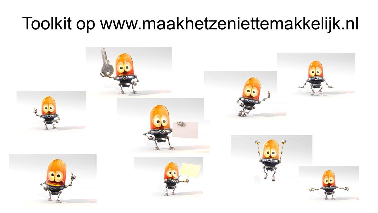 Toolkit op www.maakhetzeniettemakkelijk.nl