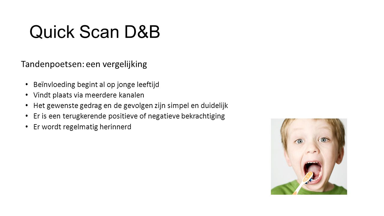 Quick Scan D&B Tandenpoetsen: een vergelijking