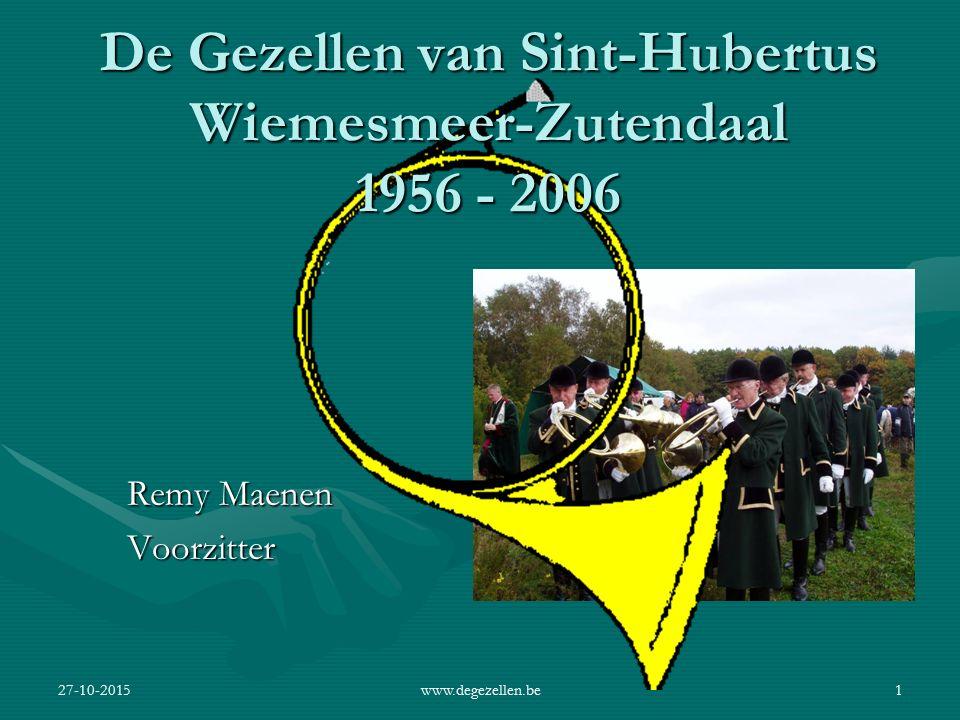 De Gezellen van Sint-Hubertus Wiemesmeer-Zutendaal 1956 - 2006