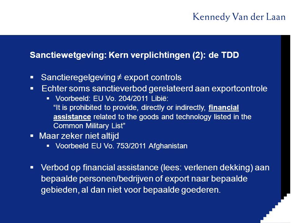 Sanctiewetgeving: Kern verplichtingen (2): de TDD