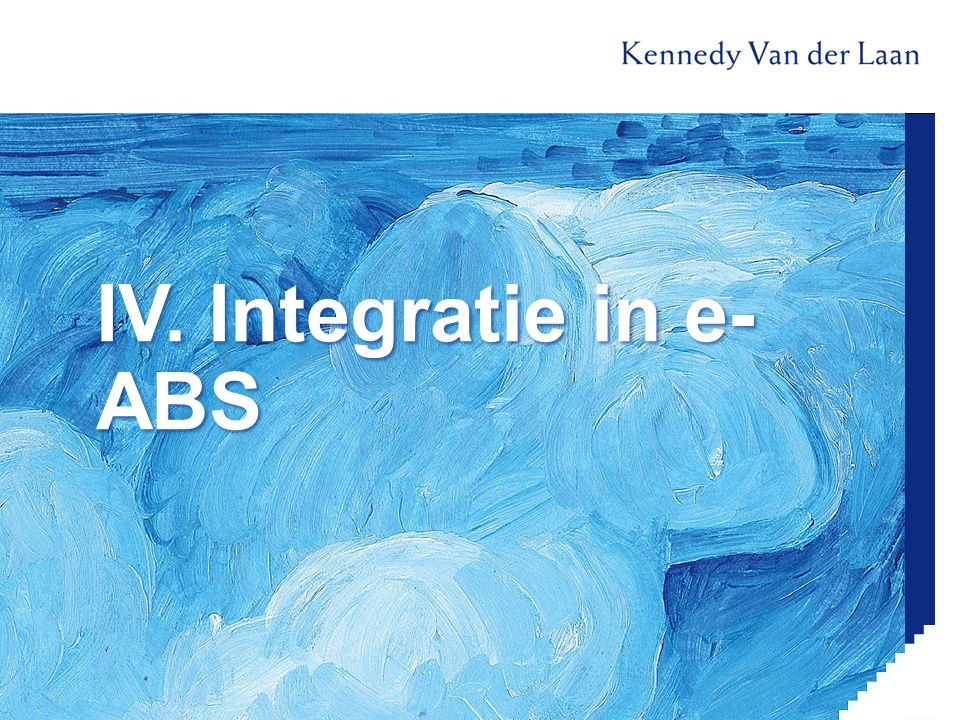 IV. Integratie in e-ABS