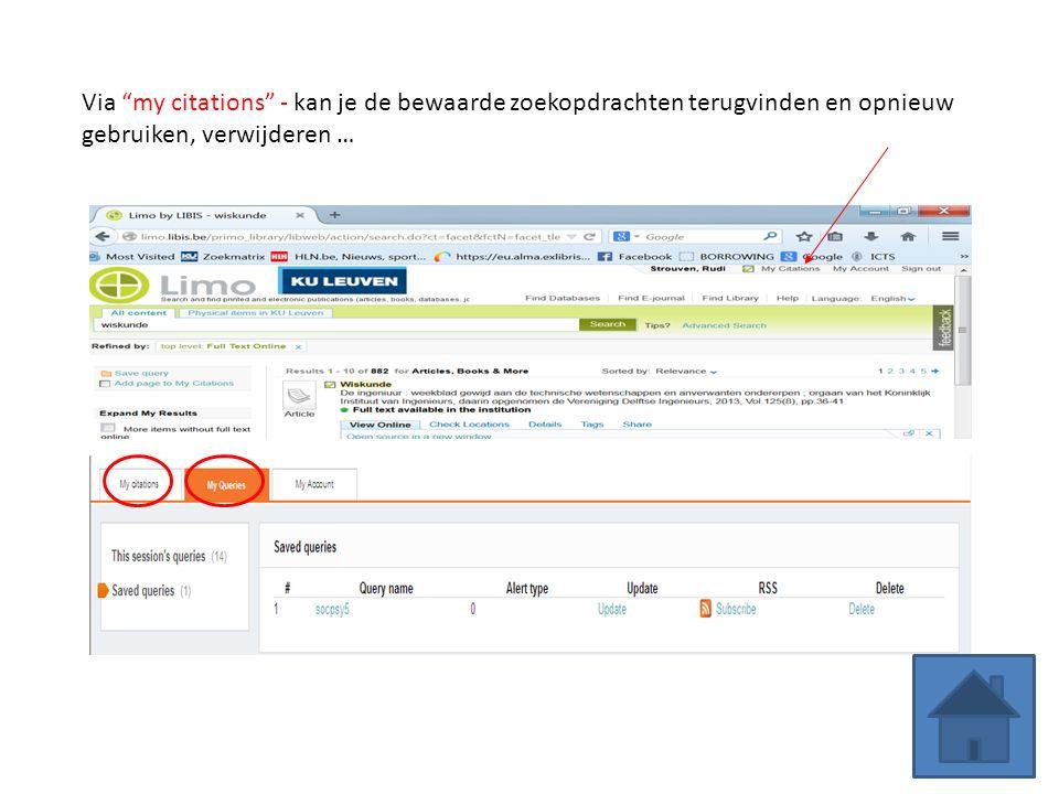 Via my citations - kan je de bewaarde zoekopdrachten terugvinden en opnieuw gebruiken, verwijderen …