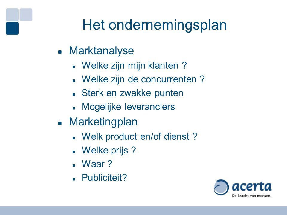 Het ondernemingsplan Marktanalyse Marketingplan