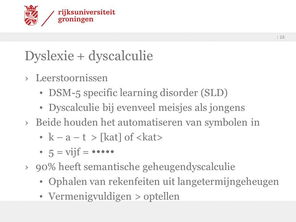 Dyslexie + dyscalculie