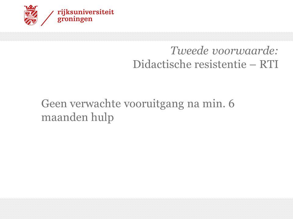Tweede voorwaarde: Didactische resistentie – RTI