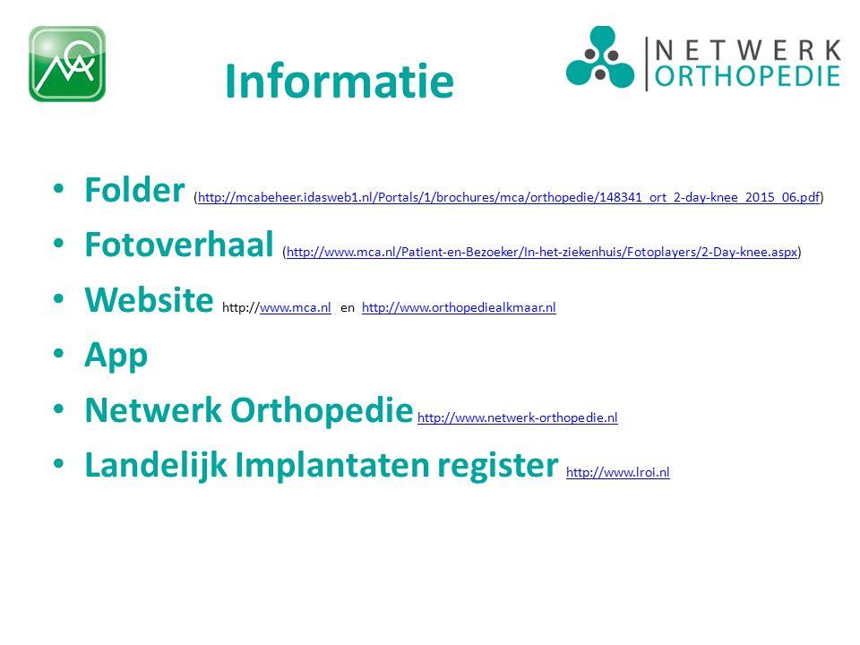 Informatie Folder (http://mcabeheer.idasweb1.nl/Portals/1/brochures/mca/orthopedie/148341_ort_2-day-knee_2015_06.pdf)