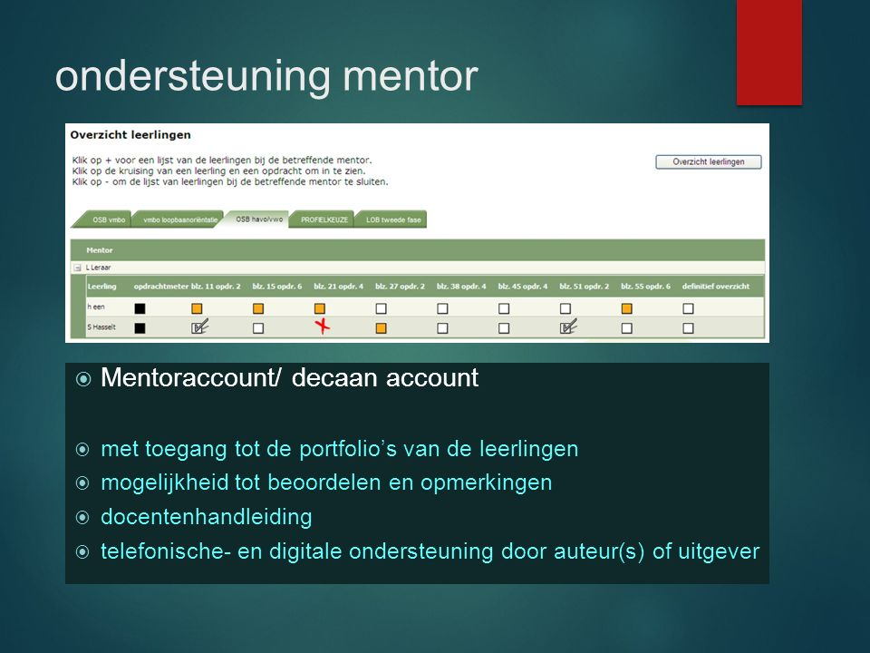 ondersteuning mentor Mentoraccount/ decaan account