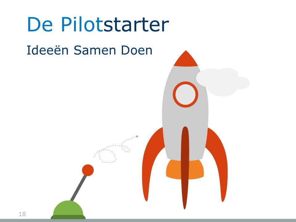 De Pilotstarter Ideeën Samen Doen