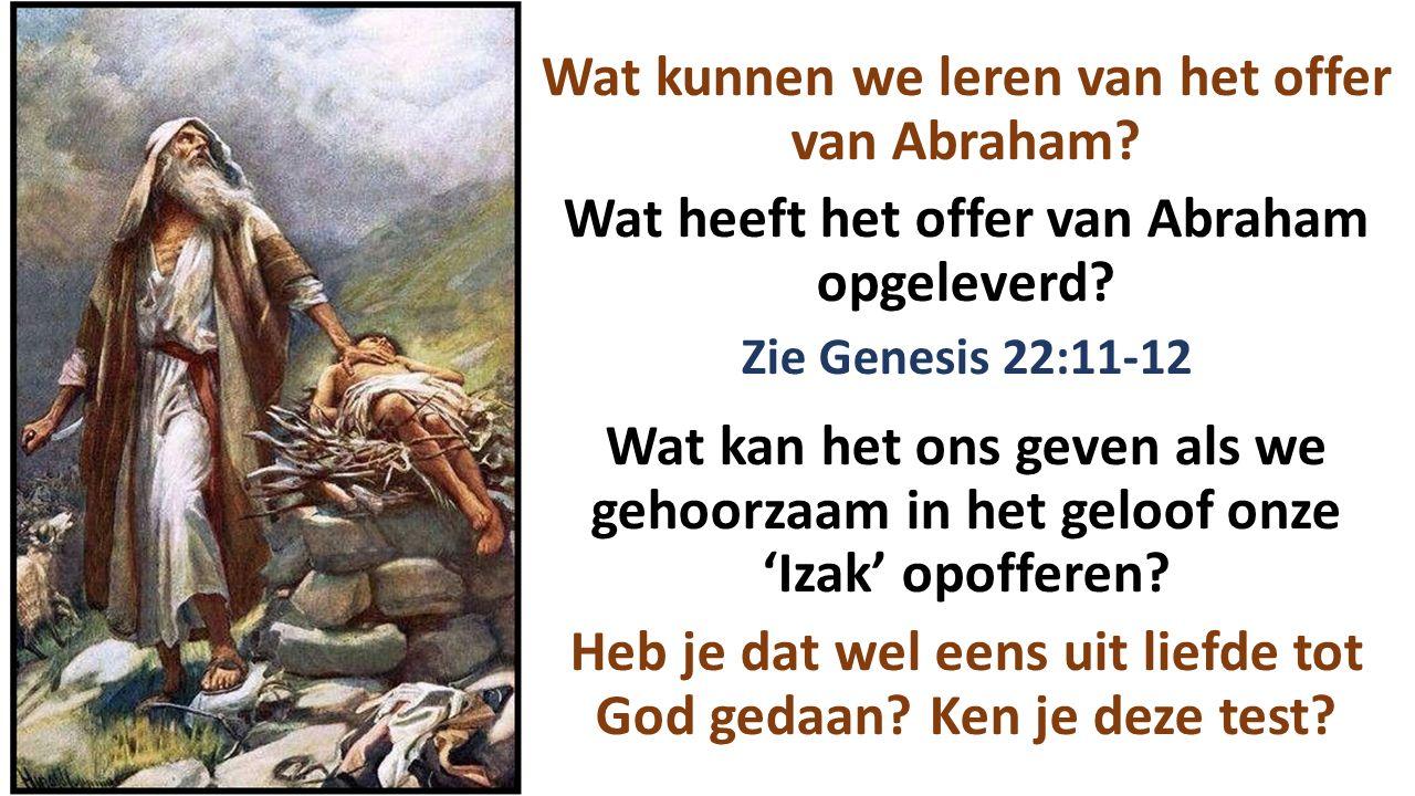Wat kunnen we leren van het offer van Abraham