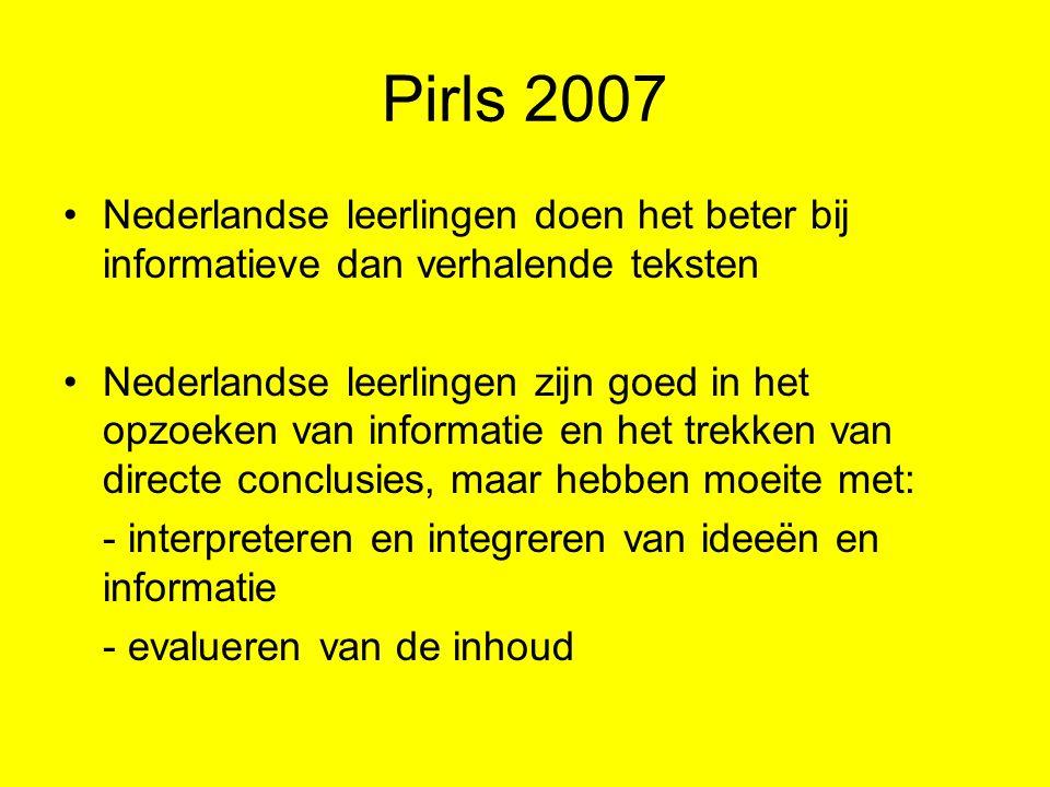 Pirls 2007 Nederlandse leerlingen doen het beter bij informatieve dan verhalende teksten.