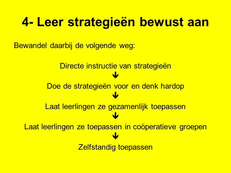 4- Leer strategieën bewust aan