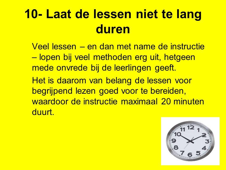 10- Laat de lessen niet te lang duren