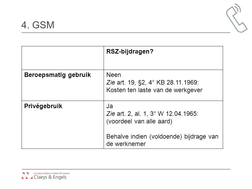 4. GSM RSZ-bijdragen Beroepsmatig gebruik Neen