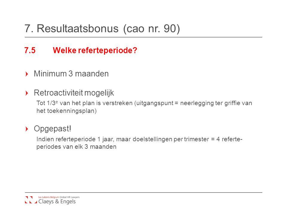 7. Resultaatsbonus (cao nr. 90)