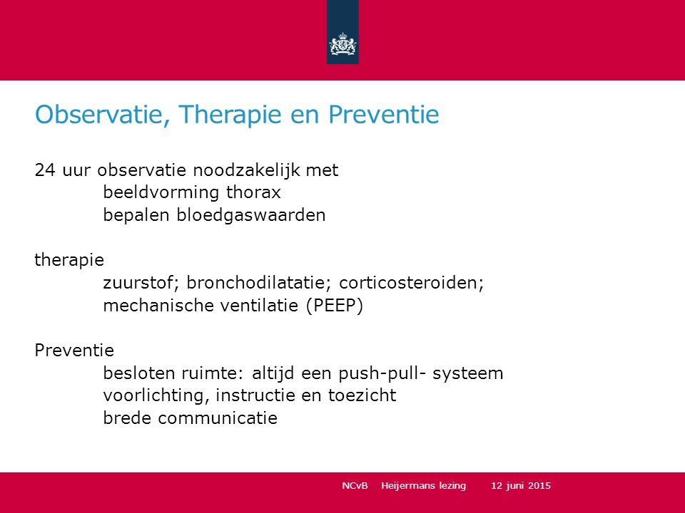 Observatie, Therapie en Preventie