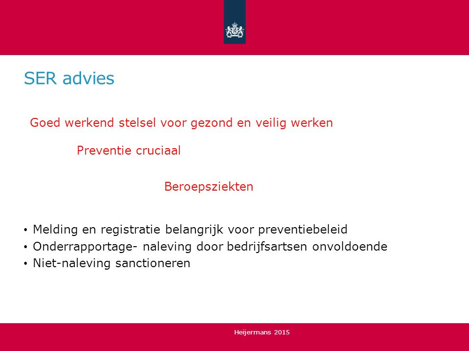 SER advies Goed werkend stelsel voor gezond en veilig werken