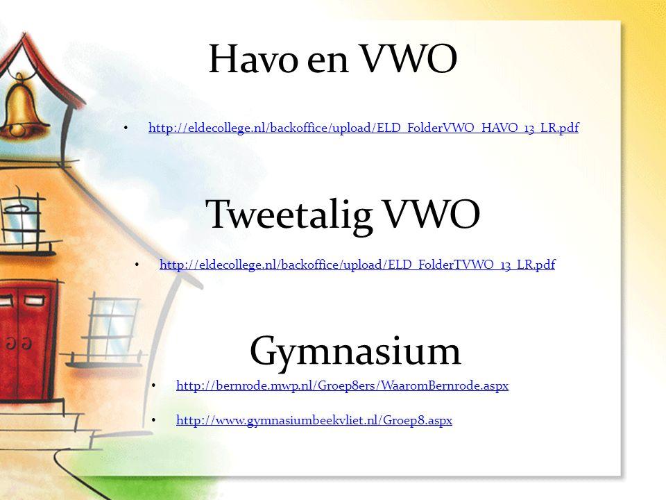 Havo en VWO Tweetalig VWO Gymnasium