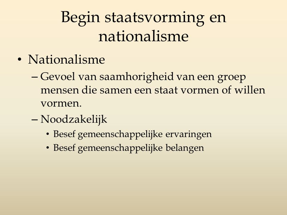 Begin staatsvorming en nationalisme