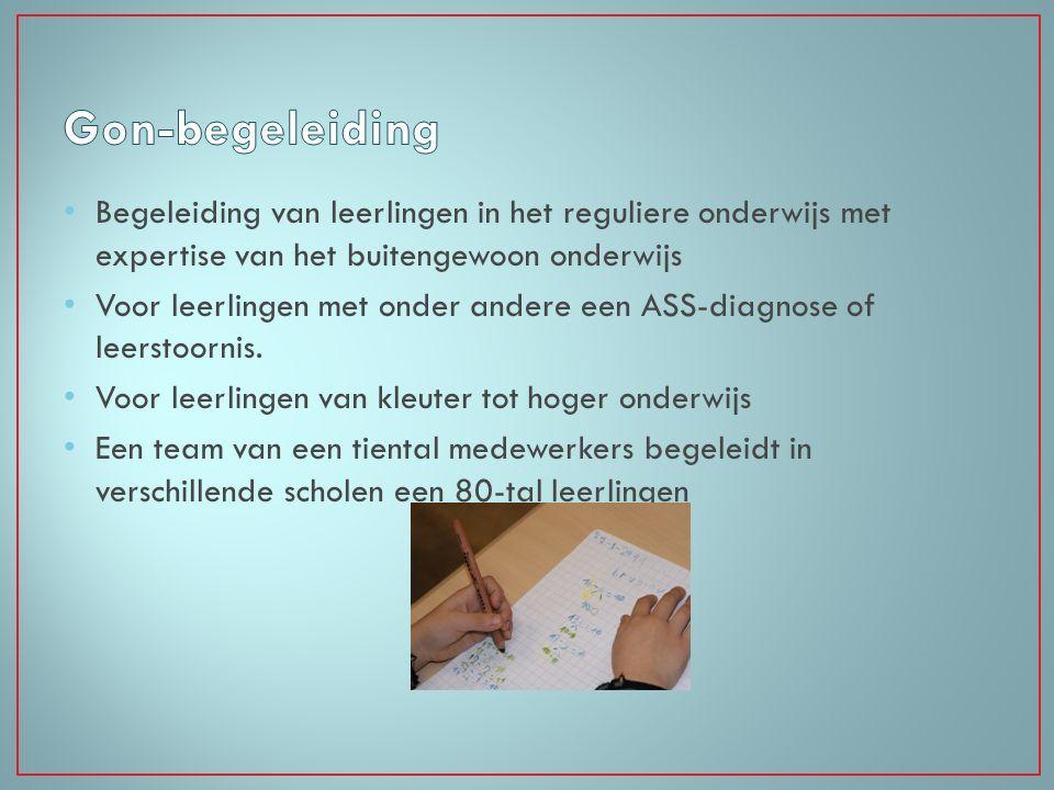 Gon-begeleiding Begeleiding van leerlingen in het reguliere onderwijs met expertise van het buitengewoon onderwijs.