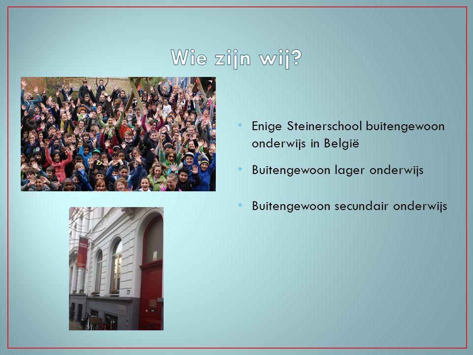 Wie zijn wij Enige Steinerschool buitengewoon onderwijs in België