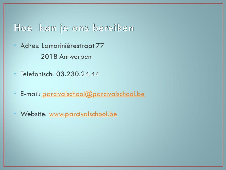 Hoe kan je ons bereiken Adres: Lamorinièrestraat 77 2018 Antwerpen