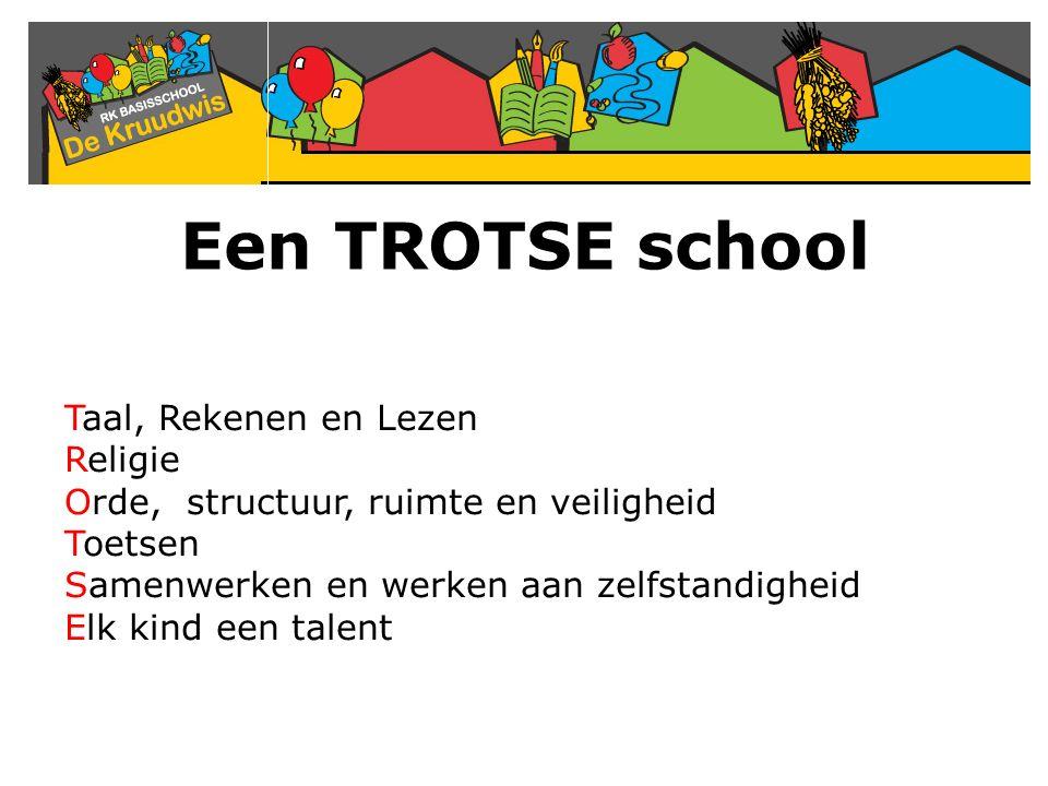 Een TROTSE school