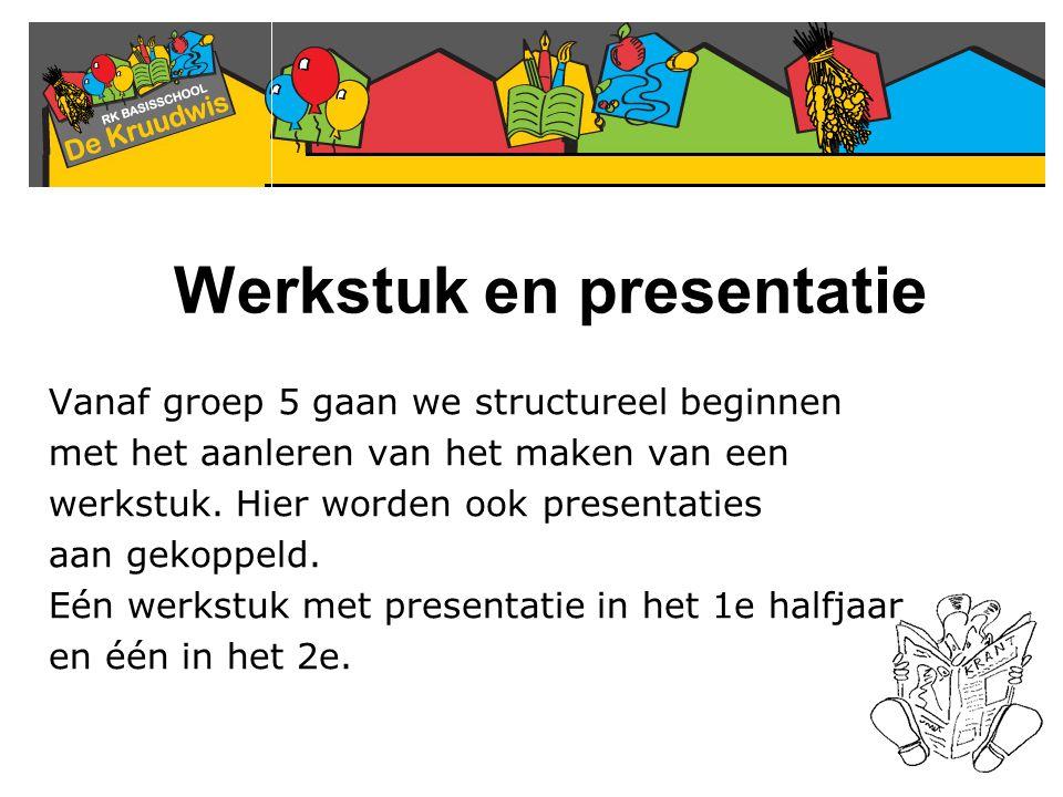 Werkstuk en presentatie