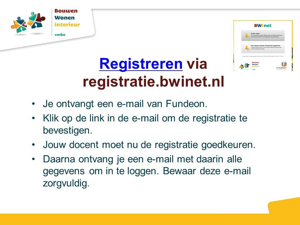 Registreren via registratie.bwinet.nl