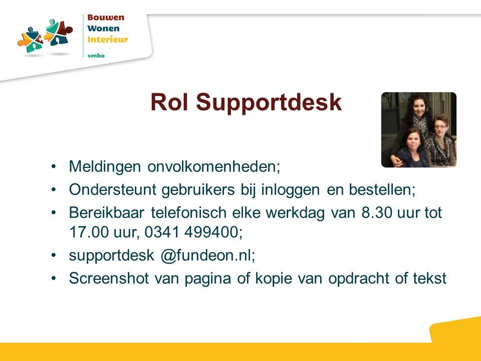 Rol Supportdesk Meldingen onvolkomenheden;