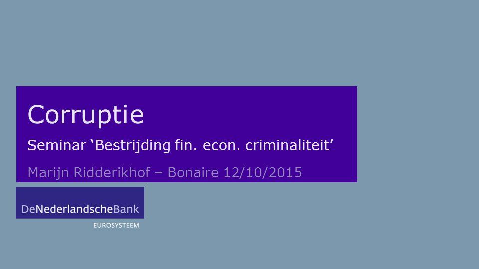 Seminar 'Bestrijding fin. econ. criminaliteit'