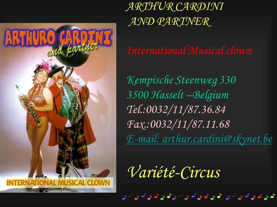 Variété-Circus ARTHUR CARDINI AND PARTNER International Musical clown
