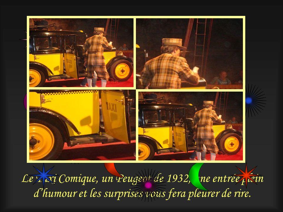 Le Taxi Comique, un Peugeot de 1932, une entrée plein d'humour et les surprises vous fera pleurer de rire.